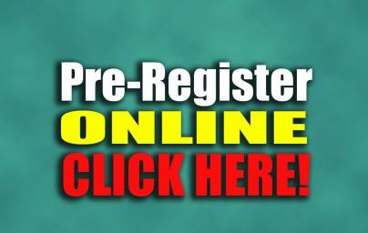 Pre-Register Online & Save!